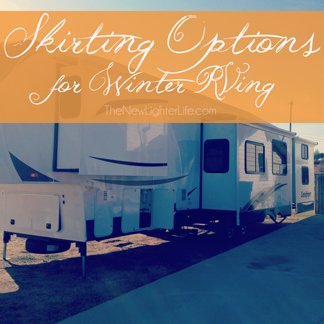 Skirting Options for Winter RVing