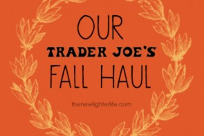 Our Trader Joe's Fall Haul