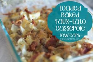 low carb baked potato casserole