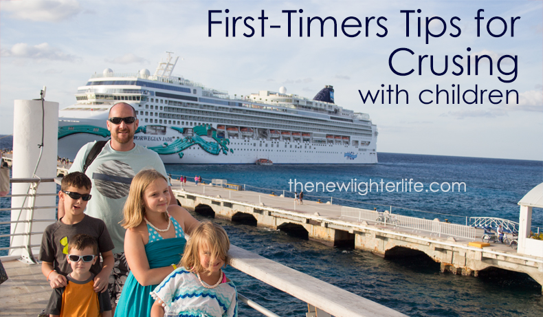 First Timers Tips for Cruising with Children
